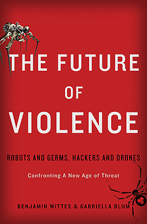 Wittes-Blum-The-Future-of-Violence.jpg
