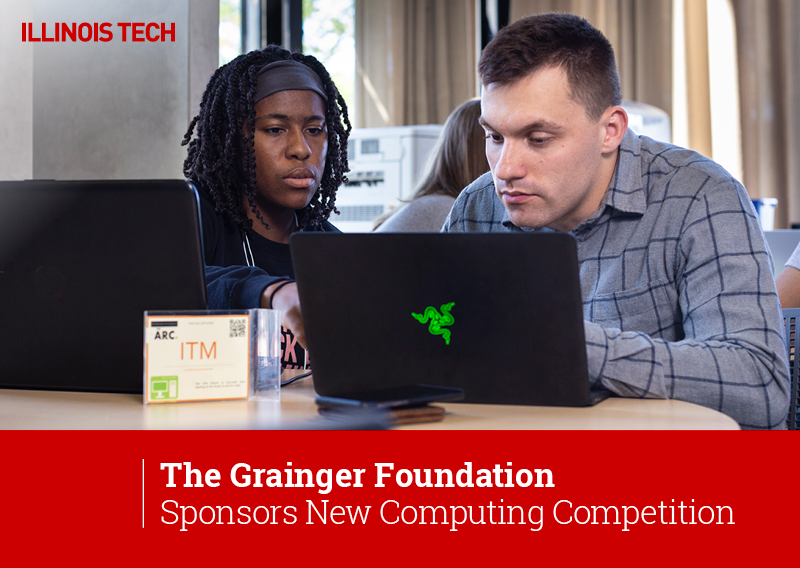 The Grainger Foundation Sponsors New Computing Competition